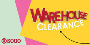 Featured image for SOGO Warehouse Clearance from 28 Jul – 6 Aug 2017