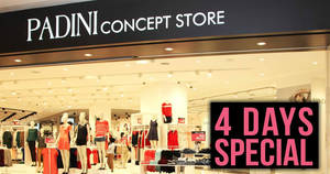 Padini: 4-Days special storewide sale at all Concept Store outlets from 25 – 28 Oct 2019