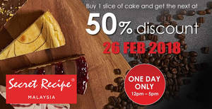 Featured image for Secret Recipe: 50% OFF the second slice of cake on 26 Feb 2018