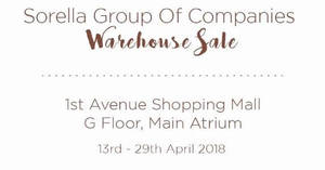 Featured image for Sorella Group Of Companies warehouse sale at Penang from 13 – 29 Apr 2018
