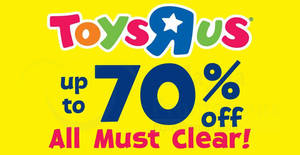 """Featured image for Toys """"R"""" Us: Up to 70% OFF clearance sale at The Summit USJ! From 11 – 15 Apr 2018"""
