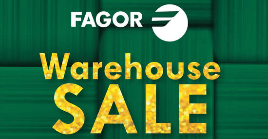 Fagor Warehouse Sale feat 26 May 2018