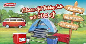 Featured image for Coleman Go! Holiday Sale at Penang from 9 – 12 Aug 2018