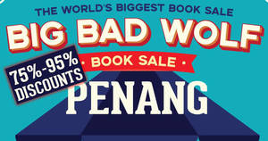 Featured image for Big Bad Wolf Books up to 95% off books sale at Penang from 4 – 14 Oct 2018
