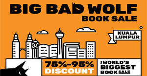 Big Bad Wolf Books up to 95% off books sale from 7 – 17 Dec 2018