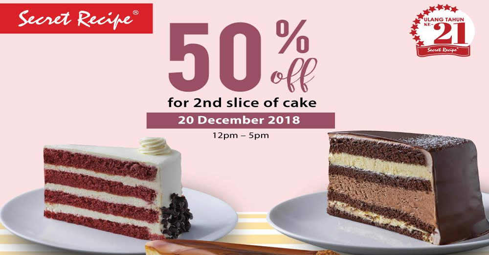 Secret Recipe: ONE-DAY promo – 50% OFF the second slice of cake on