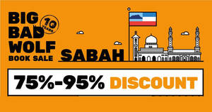 Featured image for Big Bad Wolf Books up to 95% off books sale at Sabah from 30 May – 9 June 2019