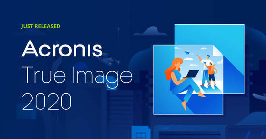 Featured image for Acronis True Image 2020 Delivers An Incredible, Innovative 3-2-1 Punch