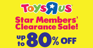 """Featured image for Toys """"R"""" Us: Up to 70% OFF clearance sale at IOI Mall from 9 – 14 Oct 2019"""