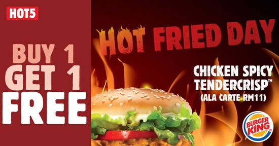 Featured image for Burger King Buy 1 Free 1 a la carte Chicken Spicy Tendercrisp burger at RM 11 on 29th November 2019
