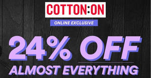 Cotton On: 24% OFF almost everything one-day sale at online store till 13 December 2019