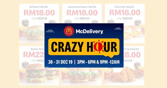Featured image for McDelivery Crazy Hour Deals From 30 - 31 December 2019