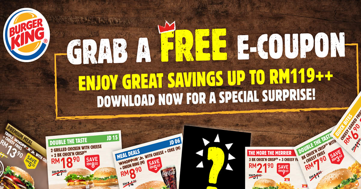 Here Are 21 New Burger King Coupons Valid Till 17 July 2020