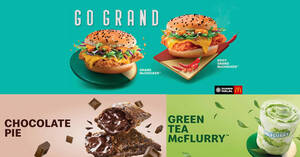 Featured image for McDonald's: Grand McChicken, Green Tea McFlurry & Chocolate Pie (From 19 Nov 2020)