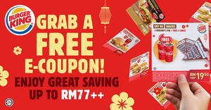 Featured image for Burger King releases over 10 new coupons you can use to redeem extra savings till 16 March 2021