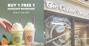 Featured image for The Coffee Bean & Tea Leaf M'sia: Buy 1 FREE 1 Hazelnut Beverages from 20 – 21 July 2021